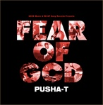 Pusha T Fear of God