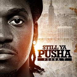 Pusha T Still Ya Pusha Front Cover
