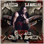 DJ Absolut & Raekwon Blood On Chef's Apron