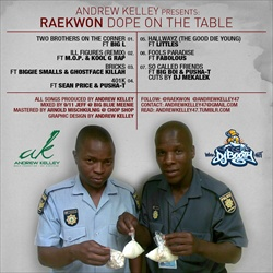 Andrew Kelly & Raekwon Dope On The Table Back Cover