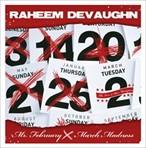 Raheem DeVaughn Mr. February A.K.A. March Madness