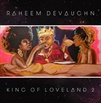 Raheem DeVaughn King of Loveland 2