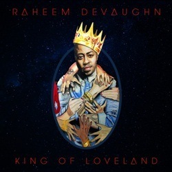 Raheem DeVaughn King of Loveland Front Cover