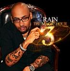Rain The Magic Hour 3