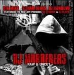 Rapmullet.com DJ Murderers Raw & Uncut