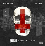 DJ Whoo Kid, Ill Will & Red Cafe Hells Kitchen