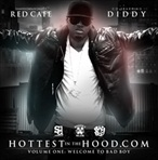 Diddy & Red Cafe Hottest In The Hood
