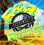 Reggalatorz Reggae & Relaxation