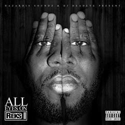 All Eyes on Reks Thumbnail