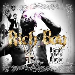 Rich Boy Bigger Than The Mayor Front Cover
