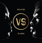 Rich Kidd Rich Kidd VS. dj NaNa: two