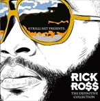 Rick Ross The Definitive Collection