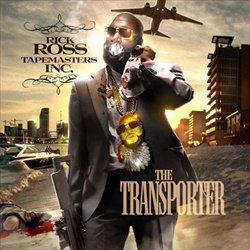 Rick Ross The Transporter Front Cover