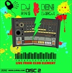 DJ RNS Iregulectronika - Live From Club Element Disc 2