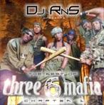 DJ RNS The Best of Three 6 Mafia Chapter 1