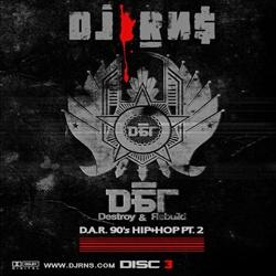 Destroy & Rebuild 90's Hip-Hop PT. 2 (Disc 3) Thumbnail
