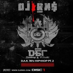 Destroy & Rebuild (D.A.R.) 90's Hip-Hop PT. 2 Thumbnail