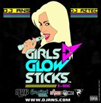 DJ RNS & DJ Aztec Girls Glow Sticks Disc 1