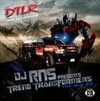 DJ RNS Trend Transformers