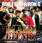 DJ Rob-E-Rob Blazin' Blends Vol. 7