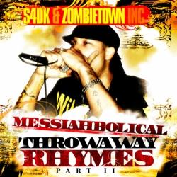 Messiahbolical - Throwaway Rhymes Pt. II Thumbnail