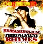 S4DK Messiahbolical - Throwaway Rhymes Pt. II