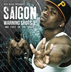 Saigon Warning Shots 3: One Foot In The Grave