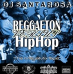 DJ Santarosa Reggaeton Vs. Hip-Hop