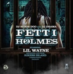 DJ Scoob Doo & DJ Drama Fetti Holmes Pt. 2