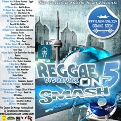DJ Scratchez Reggae On Smash 5 Back Cover