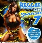 DJ Scratchez Reggae On Smash 7