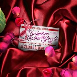 So Seductive Meets Rhythm & Streets 2 (Valentine's Day 2K12) Thumbnail