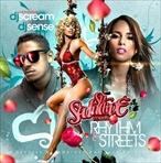 DJ Scream & DJ Sense So Seductive Meets Rhythm & Streets