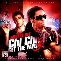 Chi Chi Get The Yayo Vol. 3 Thumbnail