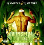 DJ Set It Off & DJ Simonsez Dungeon Immortal The Thug Below