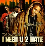 DJ Seye Daddy I Need U 2 Hate (Hood Blends)