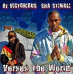 DJ Victorious & Sha Stimuli Verses The World