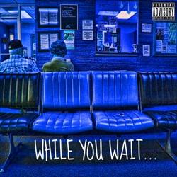 While You Wait Thumbnail