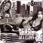 Joker Brand & DJ Skee Tears Of A Clown Vol. 2