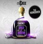 DJ Skee & The Game Purp & Patron The Hangover