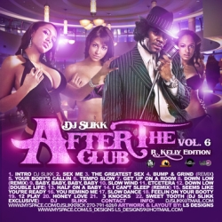 After The Club Vol. 6 'R. Kelly Edition' Thumbnail