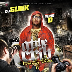 DJ Slikk & Yung D At The Crib 23 Front Cover