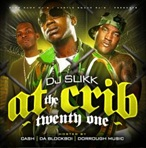 DJ Slikk At The Crib Vol. 21
