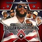 DJ E-Feezy & DJ Slikk Prime Candidates