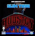 Slim Thug Houston