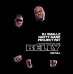DJ Smallz, Nasty Mane & Project Pat Belly On Full