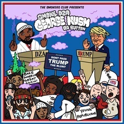 Smoke DZA George Kush Da Button: Don't Pass Trump The Blunt Front Cover