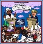 Smoke DZA George Kush Da Button: Don't Pass Trump The Blunt