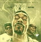 Snoop Dogg That's My Work 4