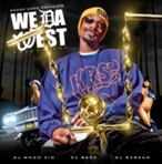 DJ Whoo Kid, DJ Skee, DJ Scream & Snoop Dogg We Da West
